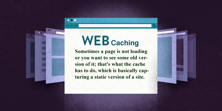 The Importance of Web Caching