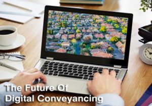 The Future Of Digital Conveyancing