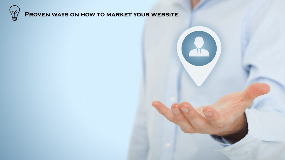 Proven ways on how to market your website