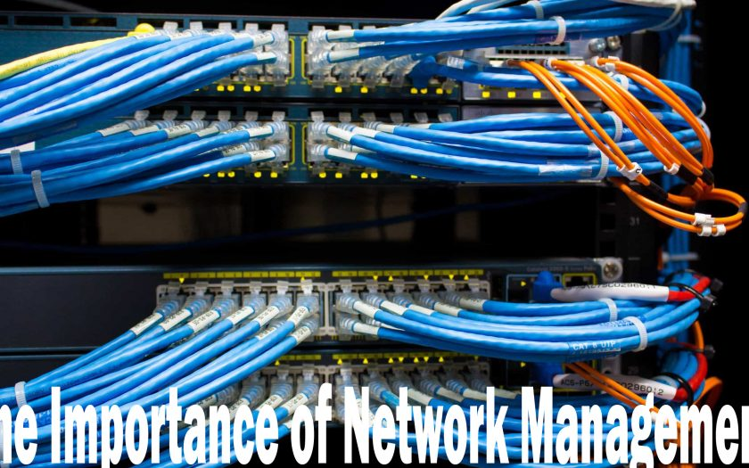 The Importance of Network Management