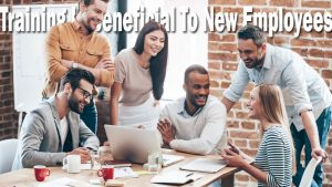 Reasons Why Training Is Beneficial To New Employees with Experience