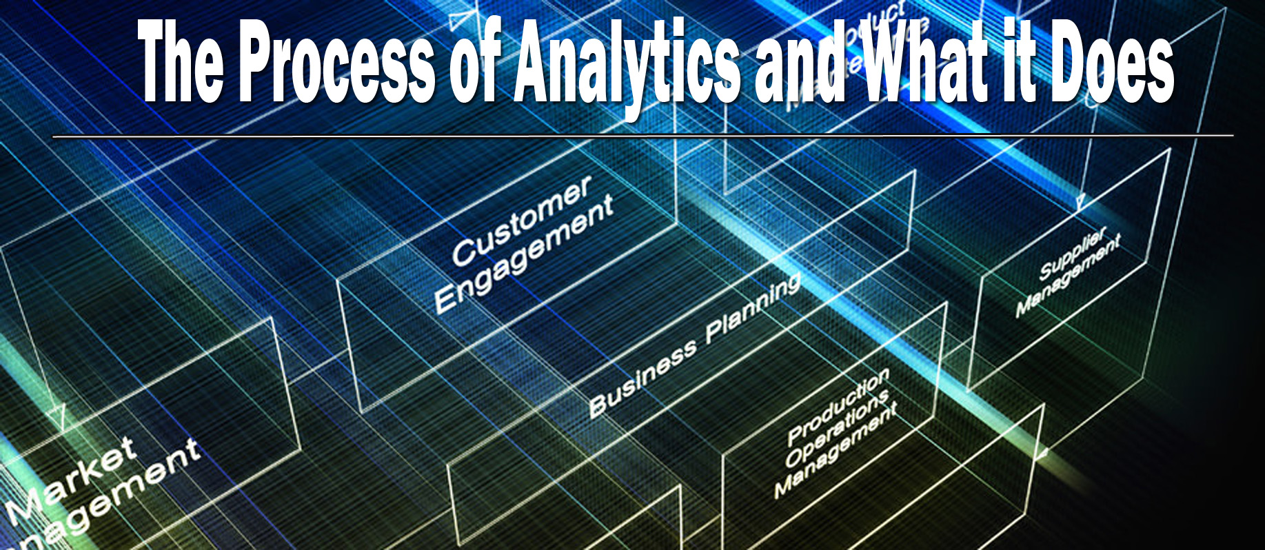 The Process of Analytics and What it Does