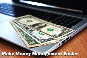 Make Money Management Easier