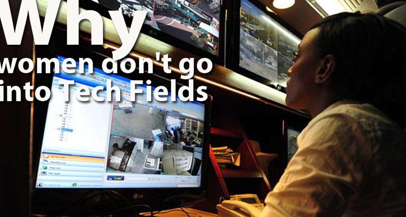 Why women don't go into Tech Fields - 1