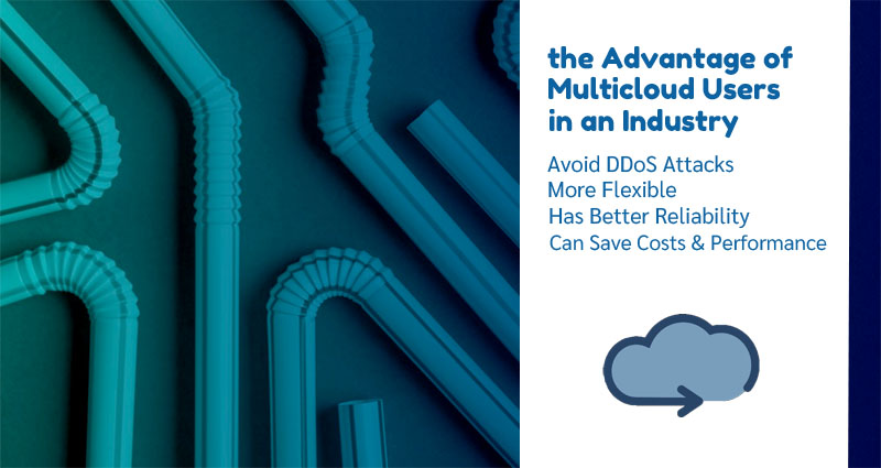 This is the Advantage of Multicloud Users in an Industry